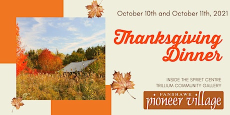 Thanksgiving Dinner at the Spriet Centre Monday October 11th 12pm tickets