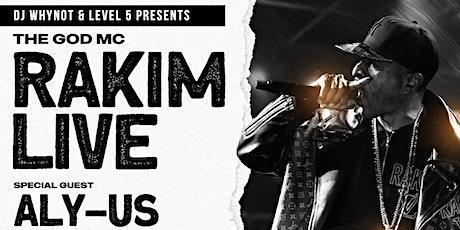 DJ WHYNOT & LEVEL 5 PRESENTS RAKIM LIVE! tickets