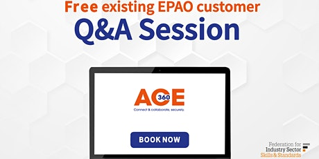 EPAO's - Q & A Session for EPAO Users (ACE360 customers) tickets