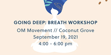 Going Deep: Breath Workshop tickets
