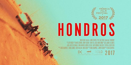 Hosted Film Screening: HONDROS with Introduction by Director Greg Campbell tickets