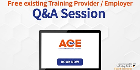 Provider's Q & A Session for  Provider/Employer Providers (ACE360 Users) tickets