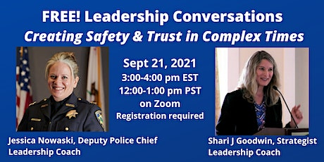 Leadership Conversations: Creating Safety and Trust in Complex Times tickets