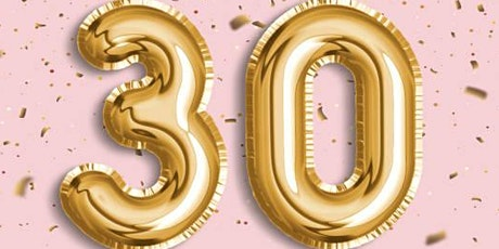 Tiffany 30th Birthday Dinner Party tickets