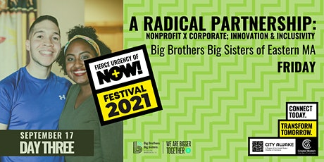 A Radical Partnership: Nonprofit x Corporate - Fierce Urgency of Now! tickets