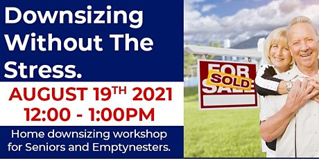 Home Downsizing Workshop for Empty Nesters & Seniors tickets