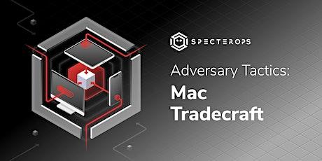 Adversary Tactics - Mac Tradecraft Training Course - SO-CON 2021 (GMT-7) tickets