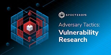 Adversary Tactics - VRO Training Course - SO-CON 2021 (GMT-7) tickets