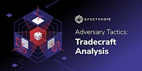 Adversary Tactics - Tradecraft Analysis Training - SO-CON 2021 (GMT-7) tickets
