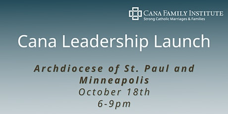 Cana Leadership Launch - Archdiocese of St. Paul and Minneapolis tickets