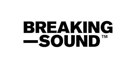 Breaking Sound Tel Aviv feat. MFRSM + more tickets