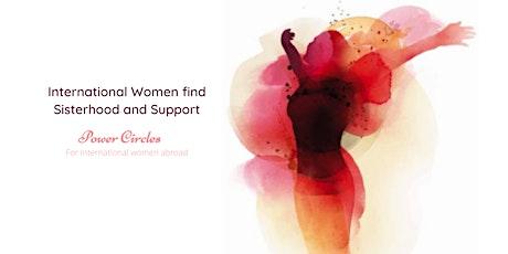 International women find sisterhood & support at the Power Circles tickets