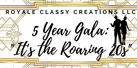 5 Year Anniversary Gala:  It's the Roaring 20's tickets