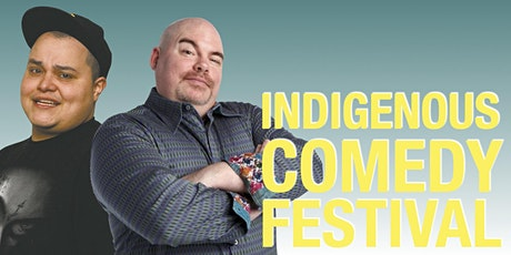 Indigenous Comedy Festival - Seven Sacred Teachings: Humility (Online) tickets
