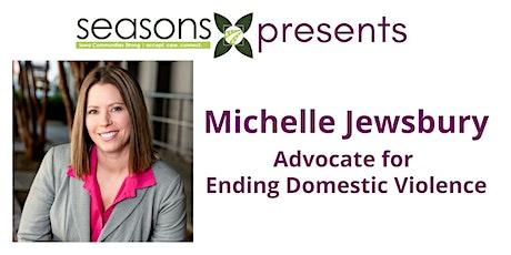 Michelle Jewsbury - Domestic Violence Summit - Evening Session tickets