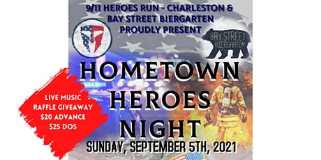 Hometown Heroes Night x Bay Street Biergarten tickets