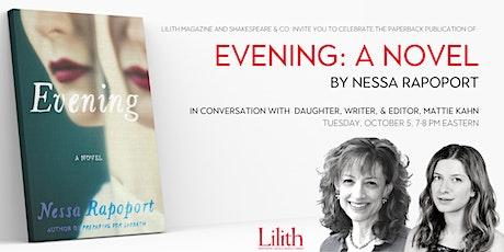 """Book Launch: """"Evening: A Novel"""" by Nessa Rapoport tickets"""