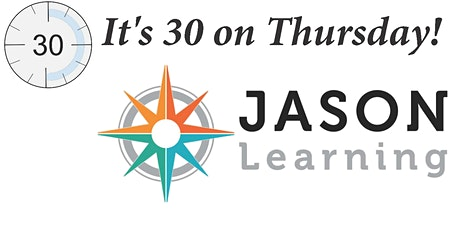 Thirty on Thursday: Getting Students Started with JASON tickets