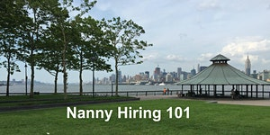 Nanny Hiring 101: Best practices for finding and...