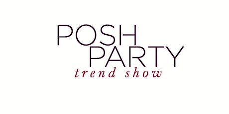 Posh Party ( A Virtual Event) tickets