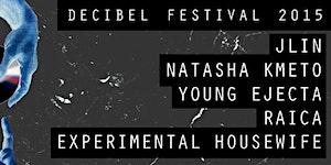 [db2015 Showcase] JLIN (dj) NATASHA KMETO (live) YOUNG...