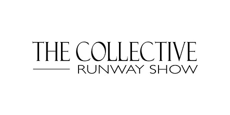 The Collective Runway Show (A Virtual Event) tickets