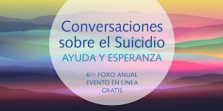 Conversaciones  sobre el Suicidio: Ayuda y Esperanza tickets