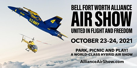 Bell Fort Worth Alliance Air Show - Saturday, October 23, 2021 tickets