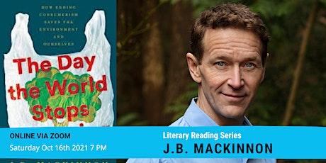 Literary Series: J.B. MacKinnon tickets