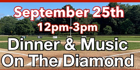 Dinner & Music On The Diamond tickets