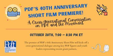PDF's 40th Anniversary Short Film Premiere tickets