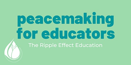 Peacemaking for Educators tickets