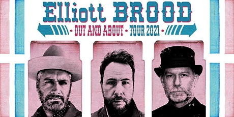 Elliott BROOD – Out and About Tour tickets
