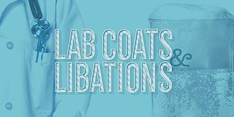 Lab Coats & Libations tickets