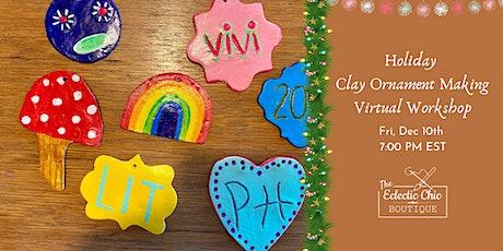 Holiday Clay Ornament Making Virtual Workshop tickets
