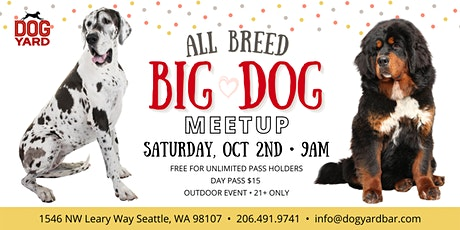 Big Dog Meetup at the Dog Yard for dogs 75 pounds + tickets