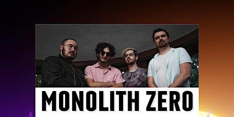 Monolith Zero tickets