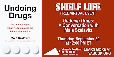 Undoing Drugs: A Conversation with Maia Szalavitz tickets