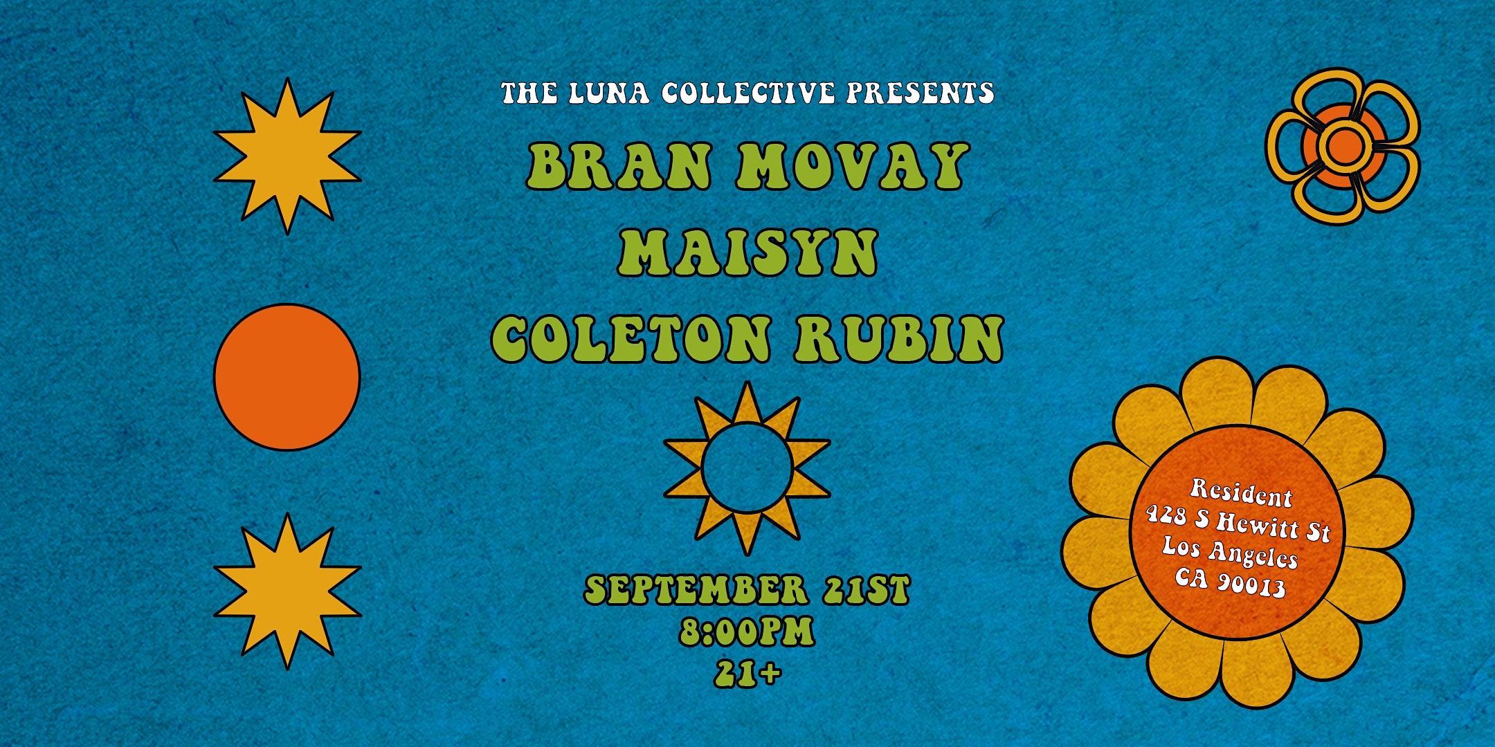 Bran Movay - Maisyn - Coleton Rubin