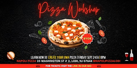 Napoli Pizza Workshop   Learn How To Create Your Own Pizza   BYOB tickets