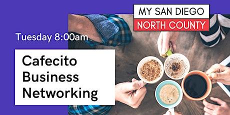 Cafecito & Business  Rancho Bernardo -  4th Thursday September tickets