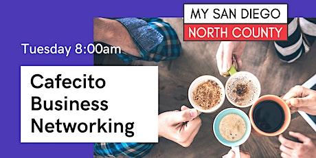 Cafecito & Business  Rancho Bernardo -  4th Thursday October tickets