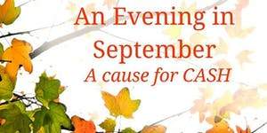 An Evening in September - A Cause for CASH