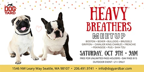Heavy Breathers Meetup at the Dog Yard - Brachycephalic Dogs tickets