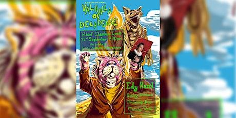 Valhalla of Decadence tickets