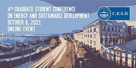 4th Graduate Student Conference on Energy and Sustainable Development Tickets