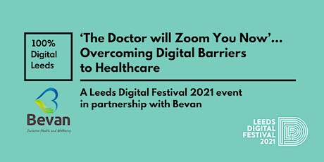 'The Doctor will Zoom You Now' … Overcoming Digital Barriers to Healthcare tickets