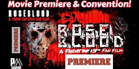 Rose Blood Movie Premiere & Convention tickets