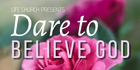 Dare to believe God Women's Conference tickets