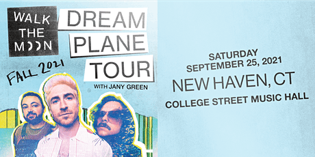 WALK THE MOON: Dream Plane Tour tickets